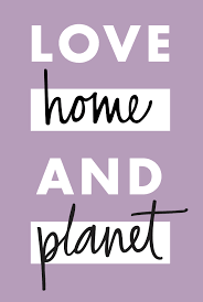 LOVE HOME & PLANET