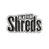 Blasted Shreds